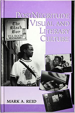 Postnegritude Visual and Literary Culture (Suny Series, Cultural Studies in Cinema/Video)