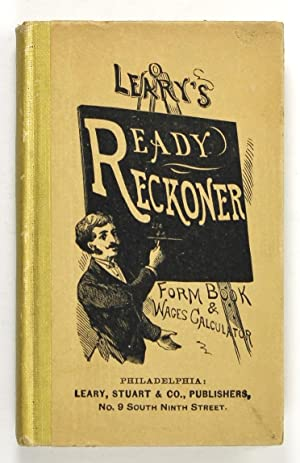 Leary's Improved Ready Reckoner, Form Book and: Leary, Stuart and