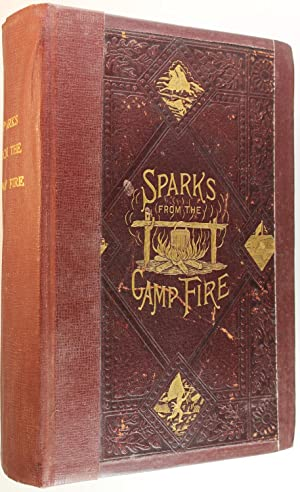 Sparks From the Campfire or Tales of the Old Veterans, New and Revised Edition