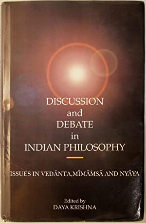 Discussion And Debate In Indian Philosophy