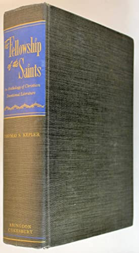 The Fellowship of the Saints: an Anthology of Christian Devotional Literature