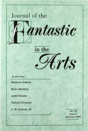 Journal of the Fantastic in the Arts: Summer 2005 (Vol. 16, Issue 2)