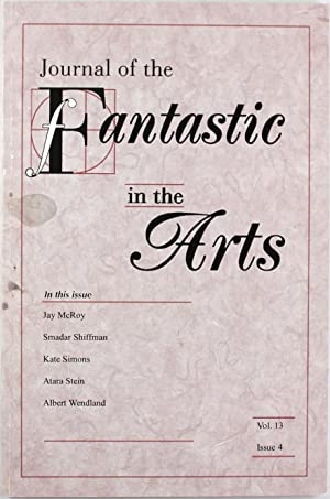 Journal of the Fantastic in the Arts: (Vol. 13, Issue 4)