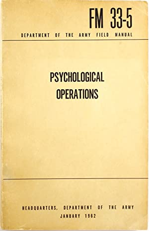 Psychological Operations (Department of the Arrmy Field Manual FM 33-5)