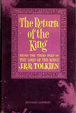 The Return of the King: Being the: J. R. R.