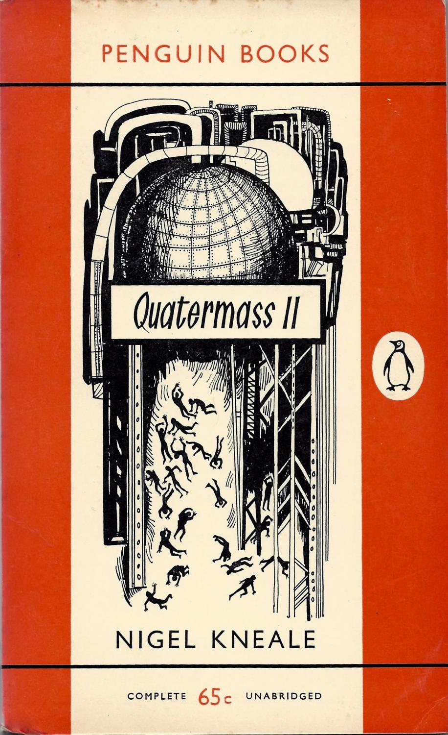 Quatermass II: A Play for Television in Six Parts Kneale, Nigel