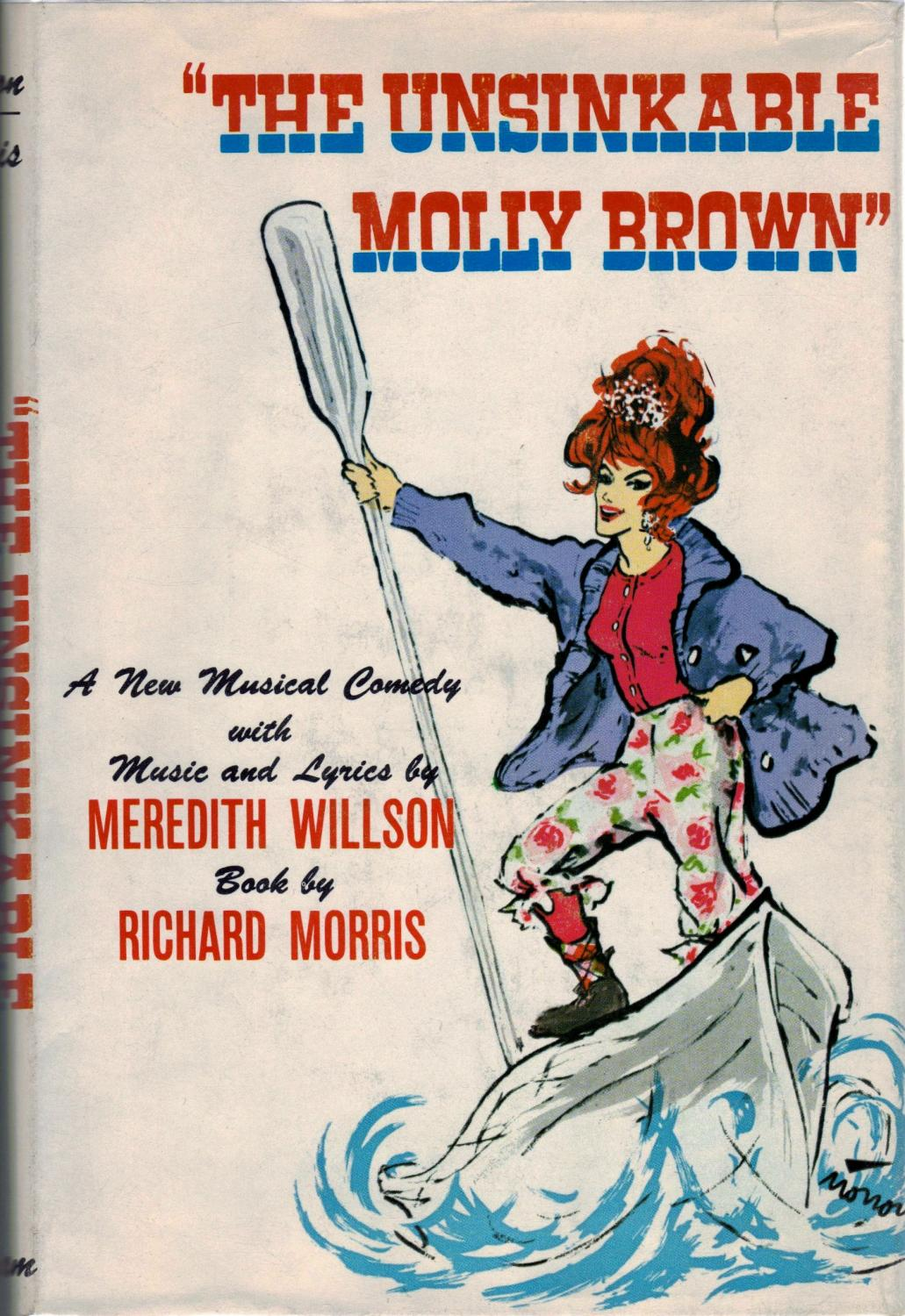 The Unsinkable Molly Brown Morris, Richard Fine Hardcover