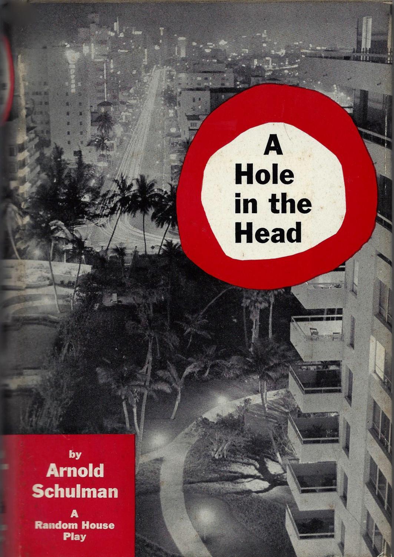 A Hole In The Head Schulman, Arnold