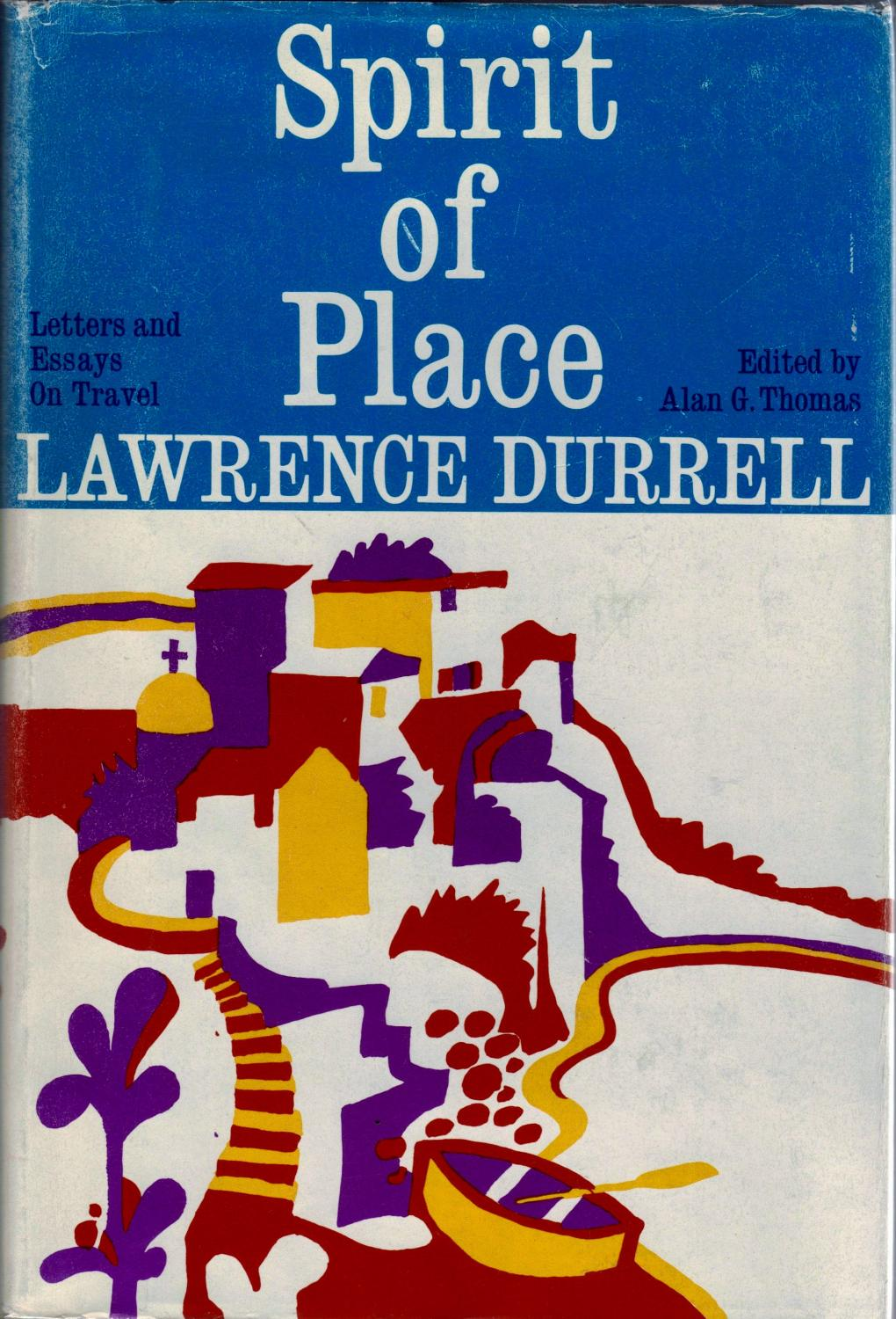 Spirit Of Place Letters And Essays On Travel By Durrell Lawrence  Spirit Of Place Letters And Essays On Travel Durrell Lawrence And Thomas