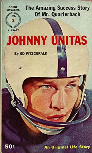 Johnny Unitas: The Amazing Success Story of: Fitzgerald, Ed