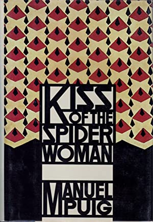 Kiss of the Spider Women: Puig, Manuel