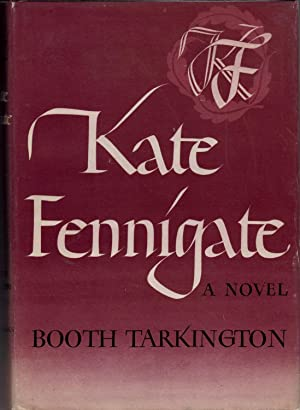 Kate Fennigate: Tarkington, Booth