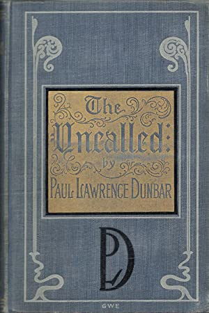 The Uncalled: Dunbar, Paul Laurence
