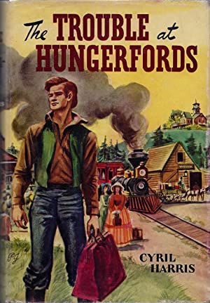 The Trouble at Hungerfords: Harris, Cyril