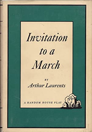 Invitation to a March: Laurents, Arthur