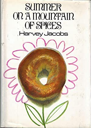 Summer on a Mountain of Spices: Jacobs, Harvey