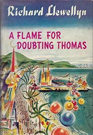 A Flame For Doubting Thomas: Llewellyn, Richard