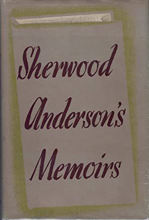 Sherwood Anderson's Memoirs: Anderson, Sherwood