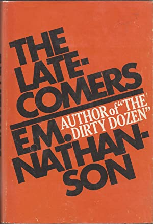 The Late-Comers: Nathanson, E. M.