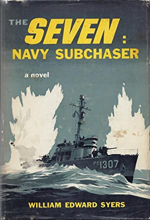 The Seven: Navy Subchaser: Syers, William Edward