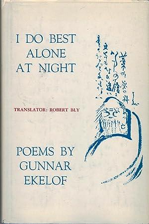 I Do Best Alone at Night: Ekelof, Gunnar