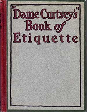 Dame Curtsey's Book of Etiquette: Glover, Ellye Howell