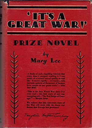 """It's a Great War! """": Lee, Mary"""