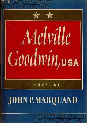 Melville Goodwin, U.S.A.: MARQUAND, JOHN P.