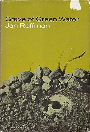 Grave of Green Water: Roffman, Jan (Summerton,