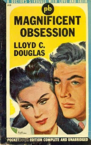 Magnificent Obsession: DOUGLAS, LLOYD C.