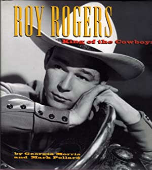 Roy Rogers: King of the Cowboys: Morris, Georgia and