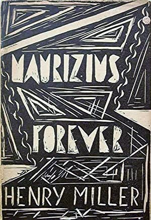 Maurizius Forever: MILLER, HENRY