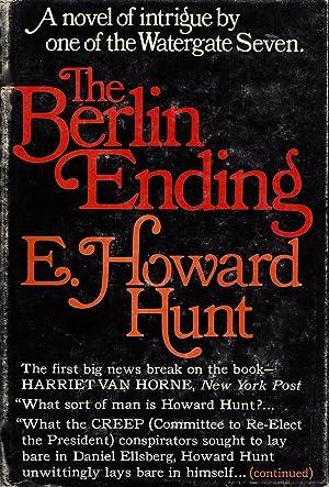 The Berlin Ending: Hunt, E. Howard