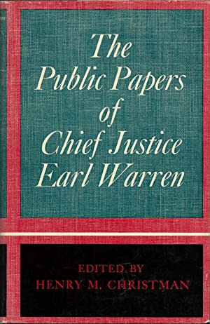 The Public Papers of Chief Justice Earl: Warren, Earl, and