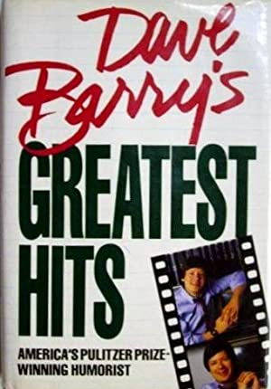 Dave Barry's Greatest Hits: BARRY, DAVE
