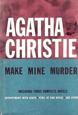 Make Mine Murder: CHRISTIE, AGATHA