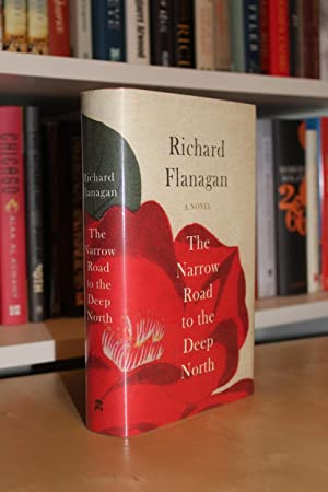 "narrow road deep north Beware richard flanagan's new novel, ""the narrow road to the deep north""  his story about a group of australian pows during world war ii."