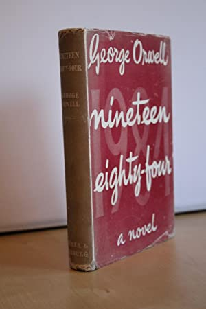 Nineteen Eighty-Four'/ '1984', UK first edition in: Orwell, George