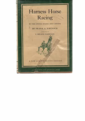 Harness Horse Racing: Wrensch, Frank A.