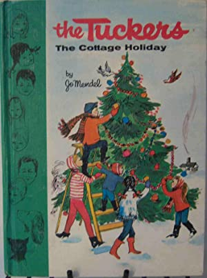 The Tuckers The Cottage Holiday: Jo Mendel