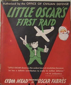 Little Oscar's First Raid: Lydia Mead