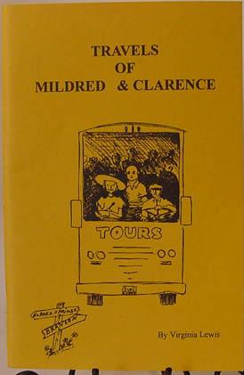 Travels of Mildred & Clarence.