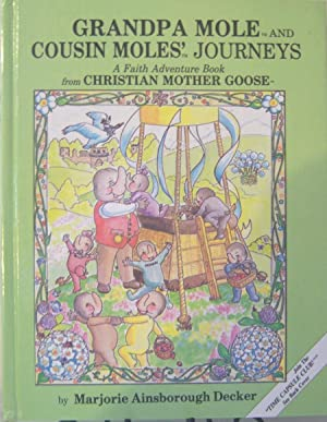 Grandpa Mole and Cousin Moles' Journeys: Decker, Marjorie Ainsborough
