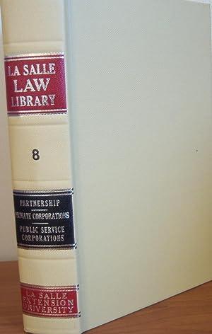 La Salle Law Library Volume 8: La Salle Law
