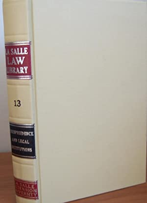 La Salle Law Library Volume 13: La Salle Law