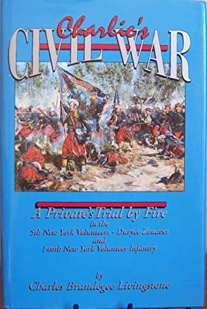 Charlie's Civil War: Charles Brandegee Livingstone