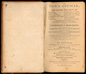 The Town Officer; or the Power and Duty of Selectmen: Samuel Freeman