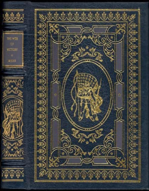 The Web of Victory: Grant At Vicksburg [Easton Press Leatherbound Library of the Civil War]: Miers,...