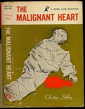 The Malignant Heart: Sibley, Celestine