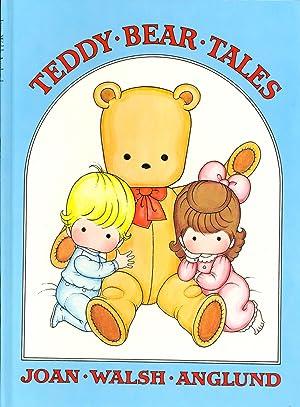 Teddy Bear Tales: Anglund, Joan Walsh